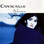 Capercaillie Delirium